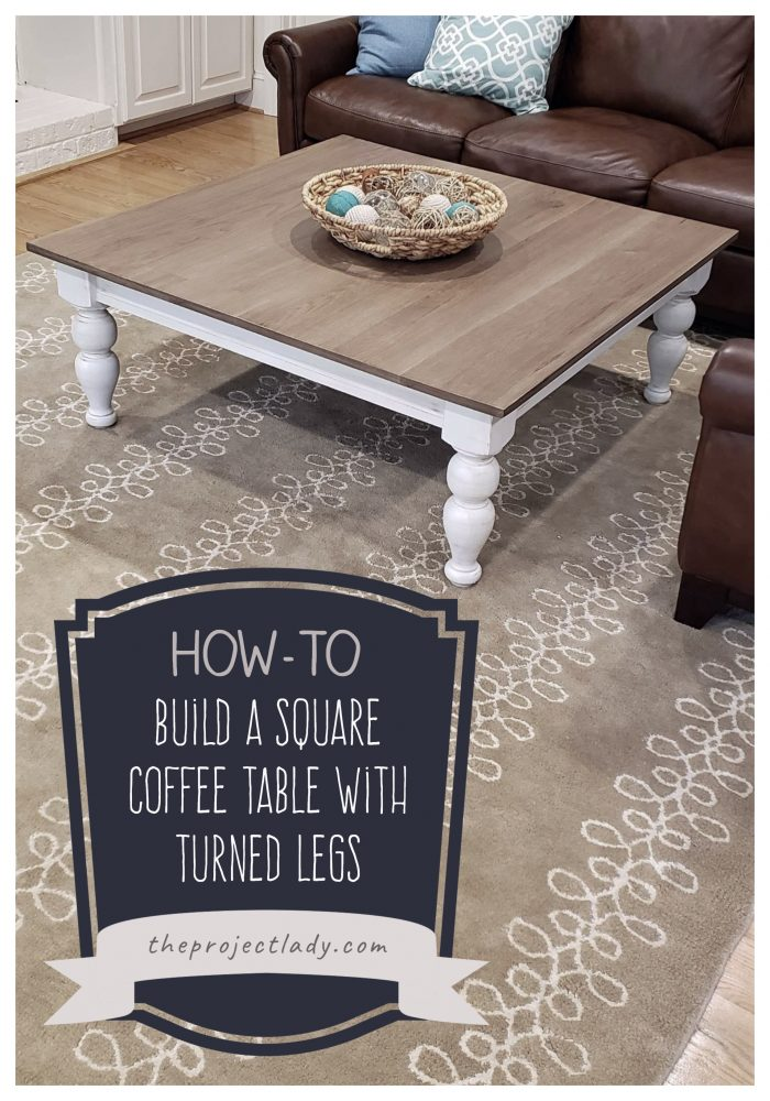 Tutorial - How-to build a large square coffee table - theprojectlady.com