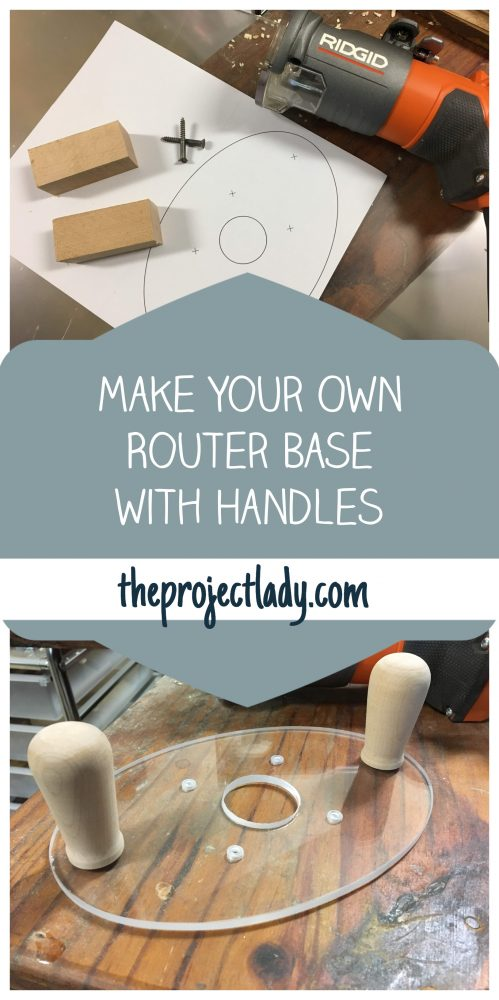 How to Make Your Own Router Base with Handles - theprojectlady.com